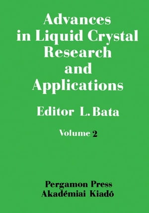 Advances in Liquid Crystal Research and Applications: Proceedings of the Third Liquid Crystal Conference of the Socialist Countries,  Budapest,  27-31 A
