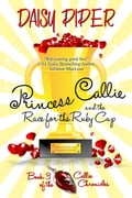 Princess Callie and the Race for the Ruby Cup 48acafdb-14d4-455a-b3e7-ef02a6bb422d
