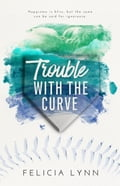 Trouble with the Curve 6f2834c5-28d3-4403-8b9c-4f0072ad2f35