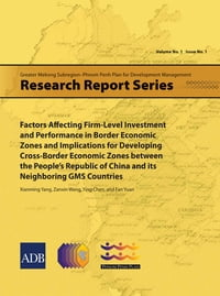 Factors Affecting Firm-Level Investment and Performance in Border Economic Zones and Implications…