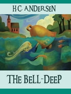The Bell-Deep by H.C. Andersen