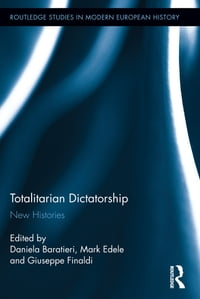 Totalitarian Dictatorship: New Histories