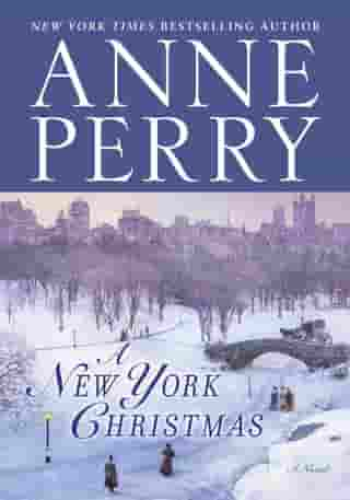 A New York Christmas: A Novel by Anne Perry