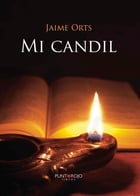 Mi Candil by Jaime Orts
