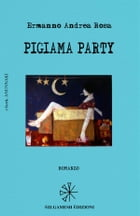 Pigiama party by Ermanno Andrea Rosa