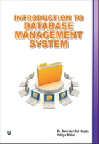 Introduction to Database Management System : 100% Pure Adrenaline by Dr.Satinder Bal Gupta