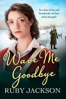 Book Wave Me Goodbye by Ruby Jackson