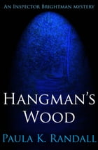Hangman's Wood by Paula K. Randall