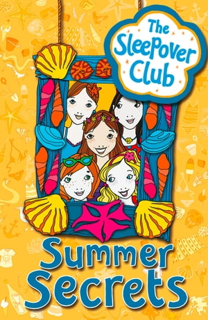Summer Secrets (The Sleepover Club) by Angie Bates