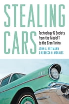 Stealing Cars: Technology and Society from the Model T to the Gran Torino