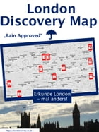 London Discovery Maps - der etwas andere London Guide: Rain Approved by Angelina J. London