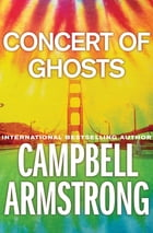 Concert of Ghosts by Campbell Armstrong