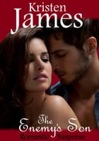 The Enemy's Son by Kristen James