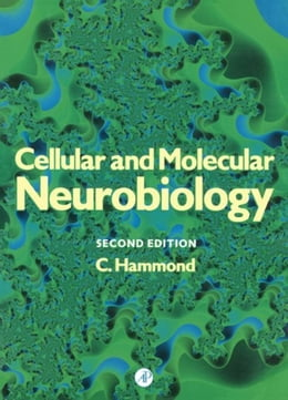 Book Cellular and Molecular Neurobiology by Hammond, Constance
