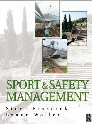 Sports and Safety Management