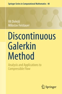 Discontinuous Galerkin Method: Analysis and Applications to Compressible Flow