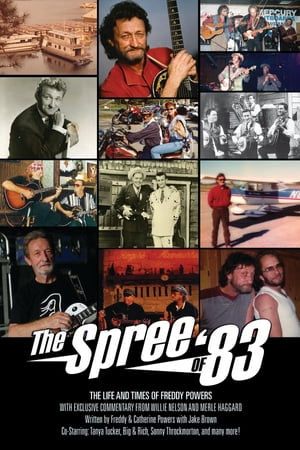 THE SPREE OF '83 - THE LIFE AND TIMES OF FREDDY POWERS
