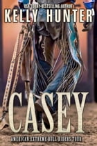 Casey by Kelly Hunter