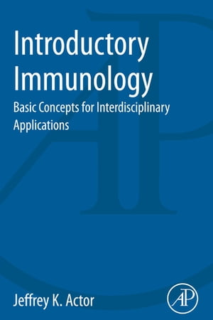 Introductory Immunology Basic Concepts for Interdisciplinary Applications