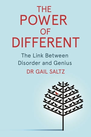 The Power of Different The Link Between Disorder and Genius