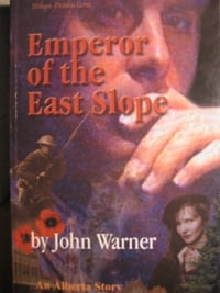 Emperor of the East Slope: An Alberta Story