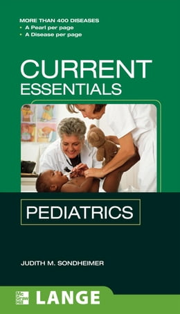 Book CURRENT Essentials Pediatrics by Sondheimer, Judith