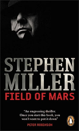 Book Field Of Mars by Stephen Miller