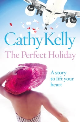 Book The Perfect Holiday by Cathy Kelly