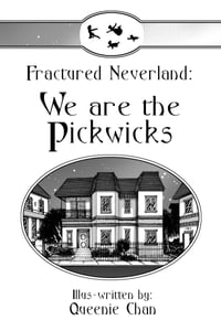 Fractured Neverland: We Are The Pickwicks