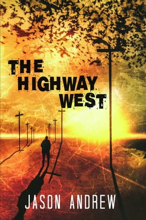 The Highway West