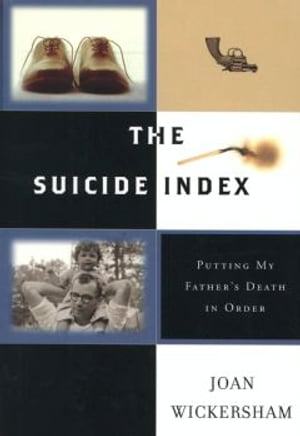 The Suicide Index Putting My Father's Death in Order