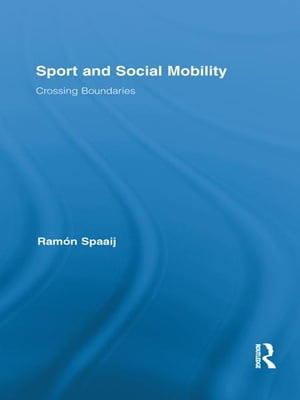 Sport and Social Mobility Crossing Boundaries