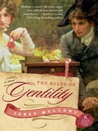The Rules of Gentility by Janet Mullany