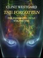 The Forgotten by Clint Westgard