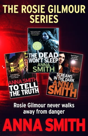 The Rosie Gilmour Series