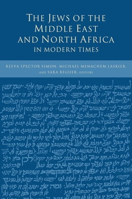 Book The Jews of the Middle East and North Africa in Modern Times by Reeva Spector Simon