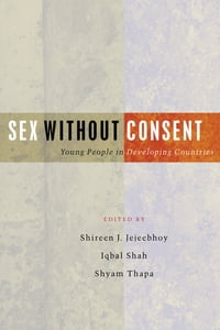 Sex Without Consent: Young People in Developing Countries
