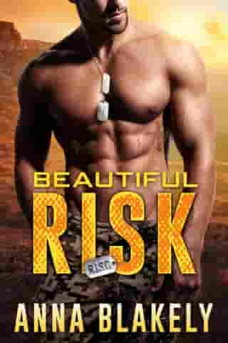 Beautiful Risk: R.I.S.C. Series, #3 by Anna Blakely