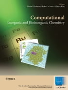 Computational Inorganic and Bioinorganic Chemistry