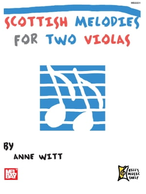 Scottish Melodies for Two Violas by Anne Witt