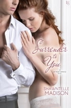 Surrender to You: An At Your Service Novel