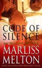 Code of Silence by Marliss Melton