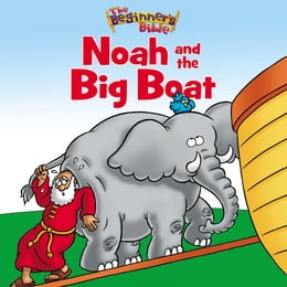 Book The Beginner's Bible Noah and the Big Boat by Zondervan