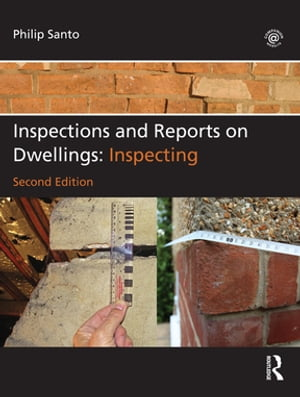 Inspections and Reports on Dwellings Inspecting