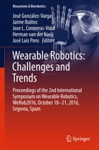 Wearable Robotics: Challenges and Trends: Proceedings of the 2nd International Symposium on…
