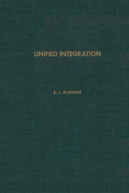 Book Unified integration by McShane, E. J.