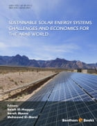 SUSTAINABLE SOLAR ENERGY SYSTEMS Challenges and Economics for the Arab World Volume: 1