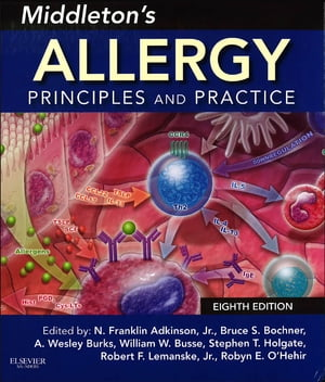 Middleton's Allergy Principles and Practice