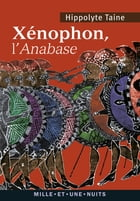Xénophon, l'Anabase by Hippolyte Taine