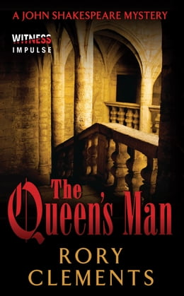 Book The Queen's Man: A John Shakespeare Mystery by Rory Clements